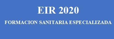EIR - CONVOCATORIA ACTUAL DE FORMACIÓN SANITARIA ESPECIALIZADA